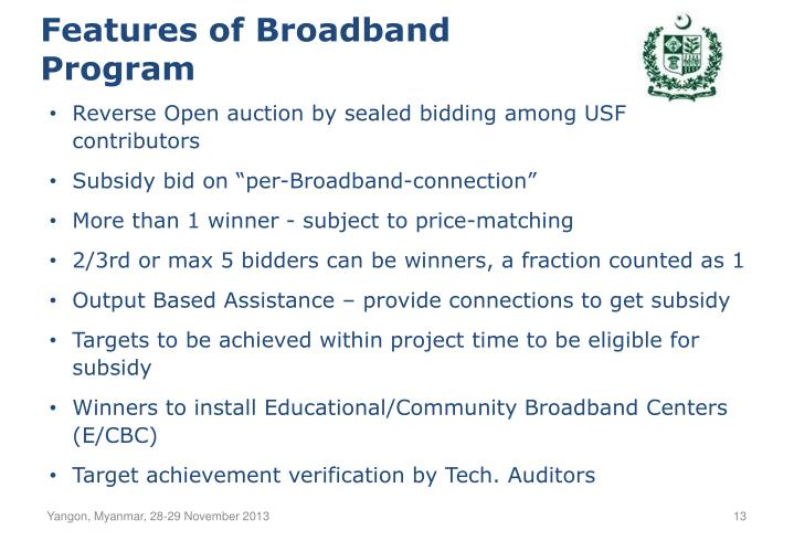 Features of Broadband Program