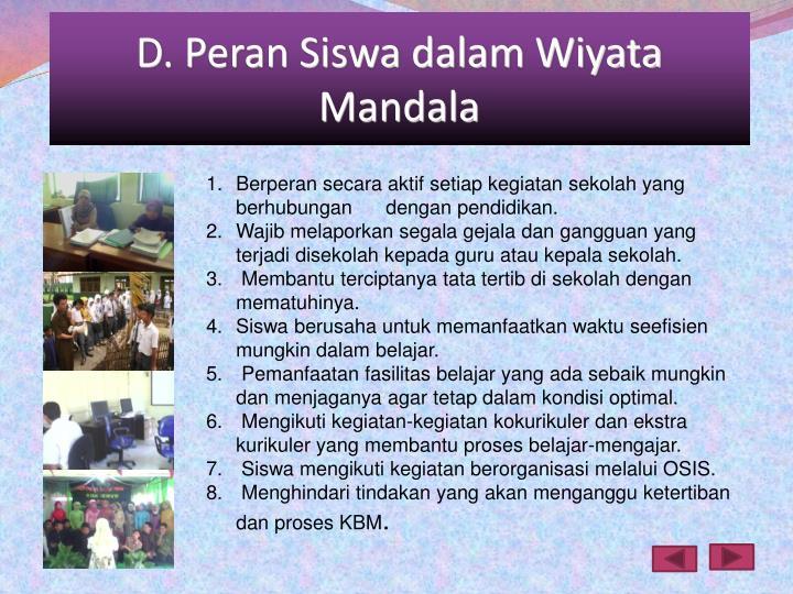 D. Peran Siswa dalam Wiyata Mandala