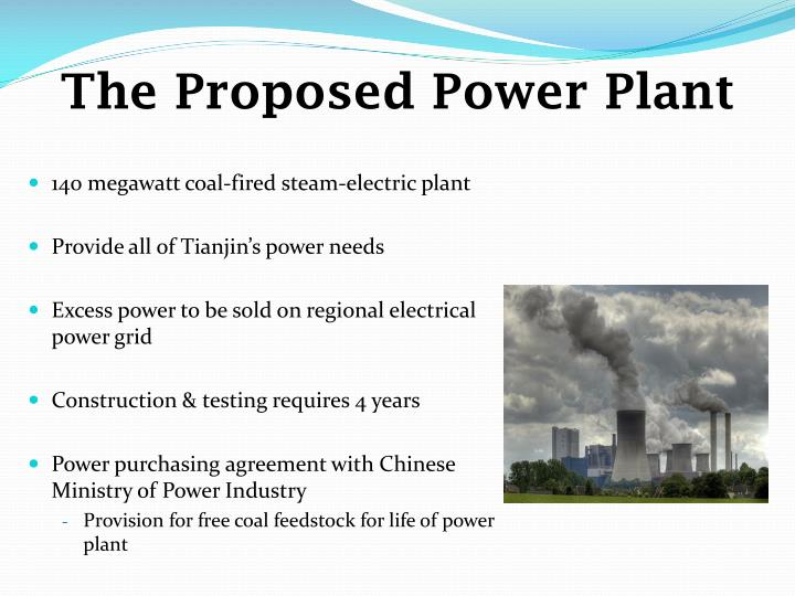 The proposed power plant
