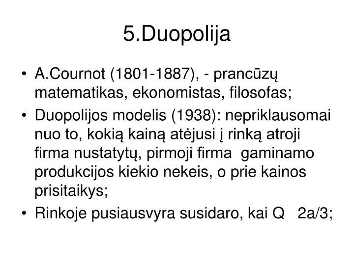 5.Duopolija