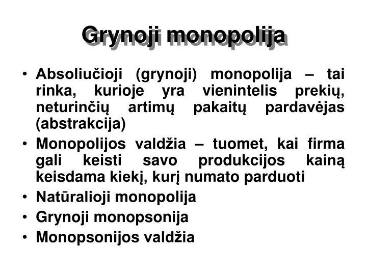Grynoji monopolija