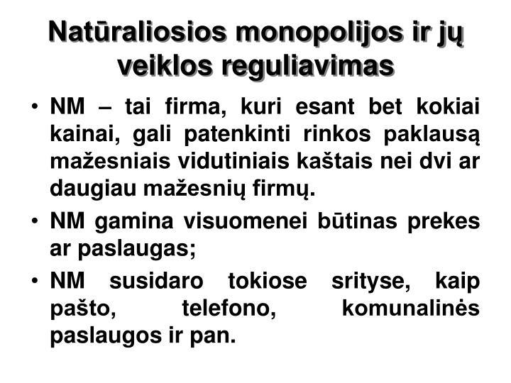 Natūraliosios monopolijos ir jų veiklos reguliavimas