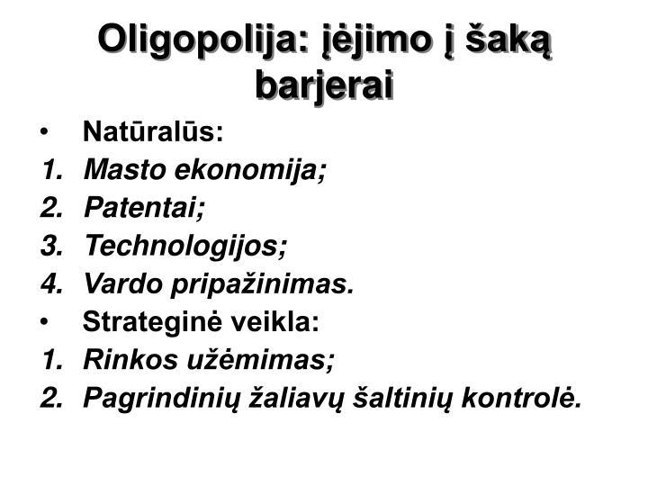 Oligopolija: įėjimo į šaką barjerai