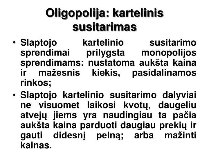 Oligopolija: kartelinis susitarimas