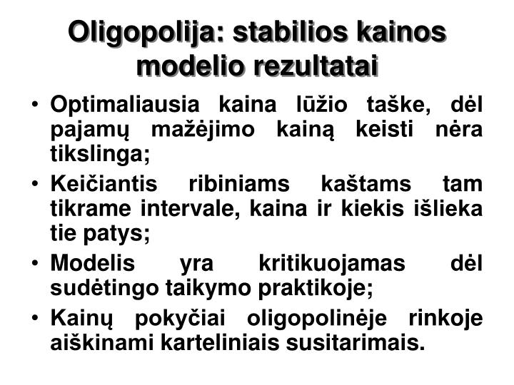 Oligopolija: stabilios kainos modelio rezultatai