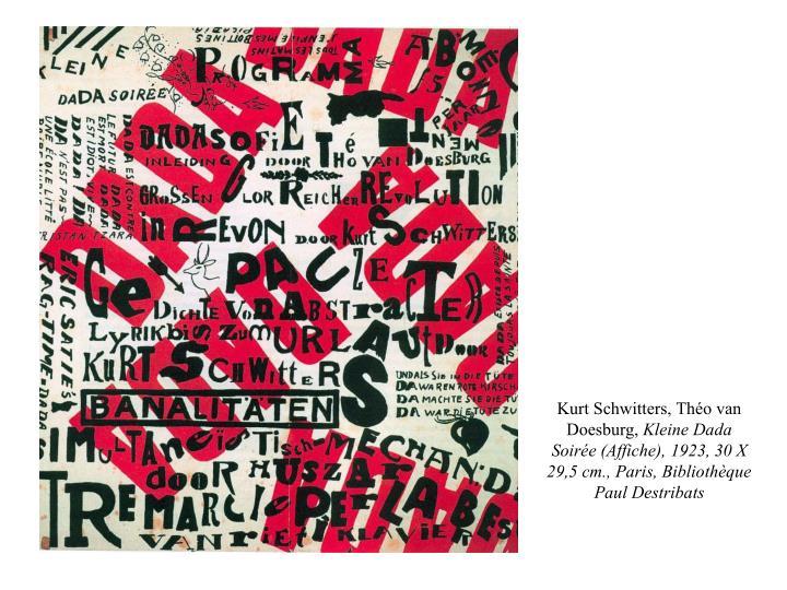 Kurt Schwitters, Théo van Doesburg,