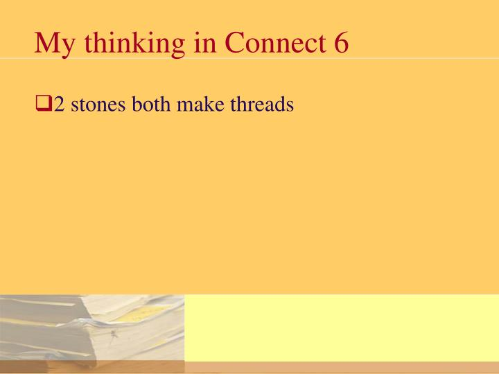 My thinking in Connect 6