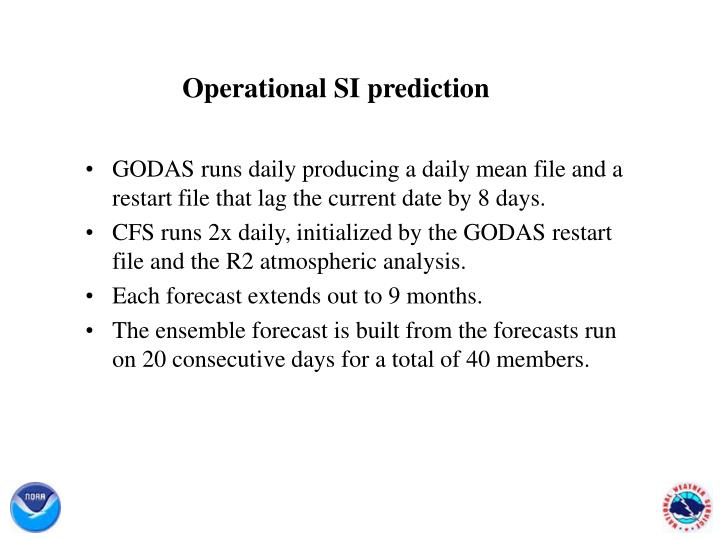 Operational SI prediction