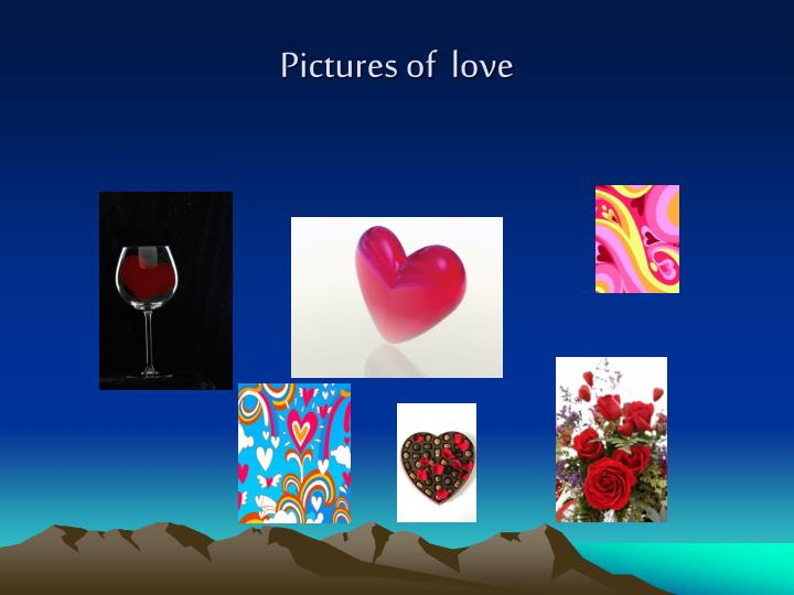 Pictures of  love