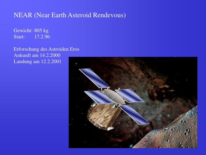 NEAR (Near Earth Asteroid Rendevous)