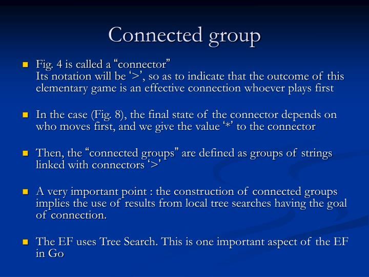 Connected group
