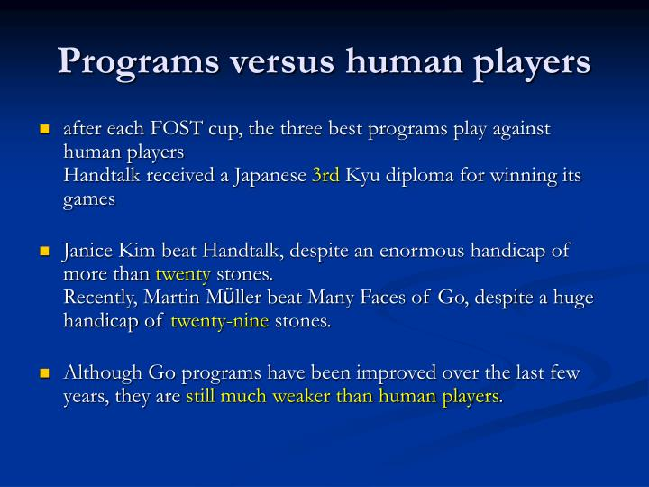 Programs versus human players
