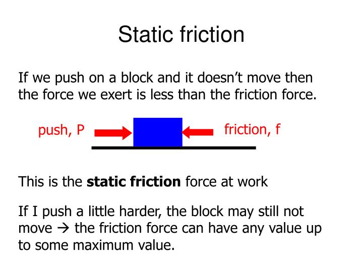 friction, f