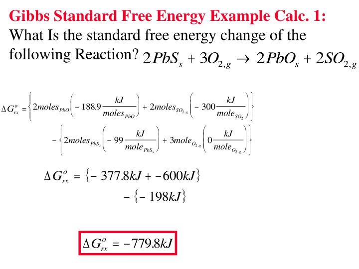 Gibbs Standard Free Energy Example Calc. 1: