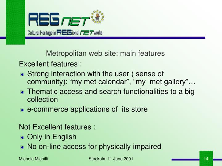 Metropolitan web site: main features