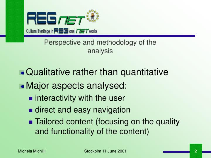 Perspective and methodology of the analysis