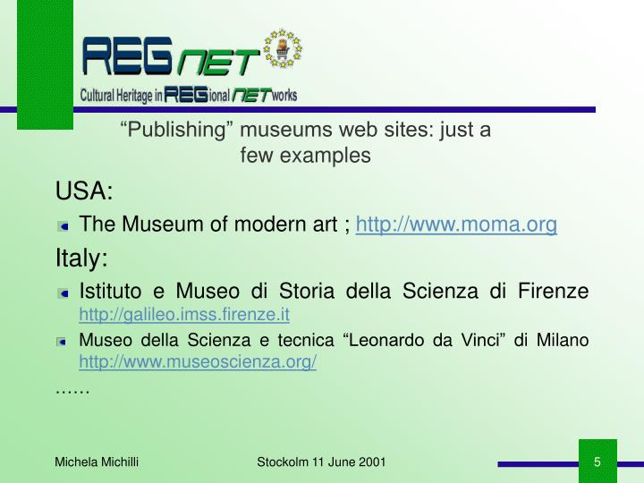 """""""Publishing"""" museums web sites: just a few examples"""