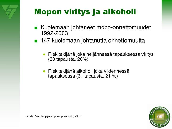Mopon viritys ja alkoholi