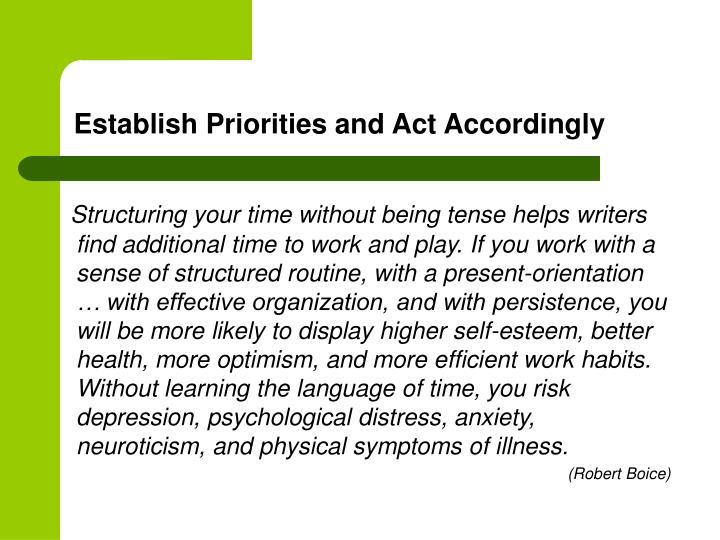 Establish Priorities and Act Accordingly