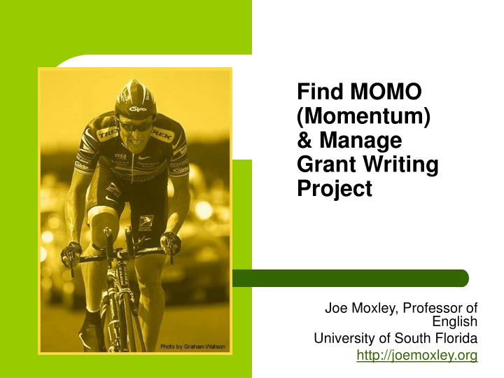 Find momo momentum manage grant writing project