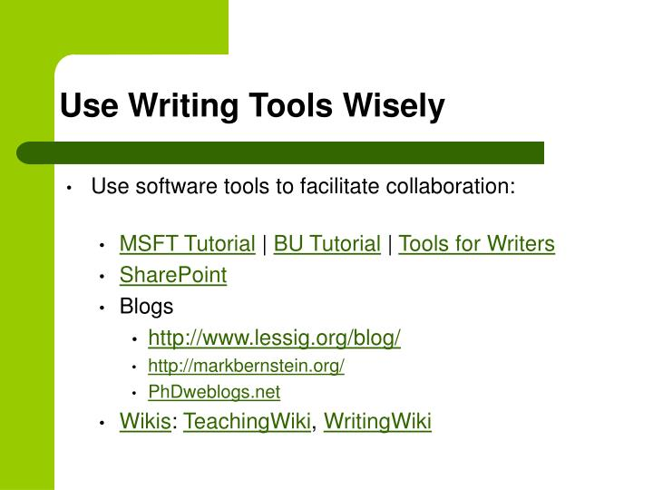Use Writing Tools Wisely