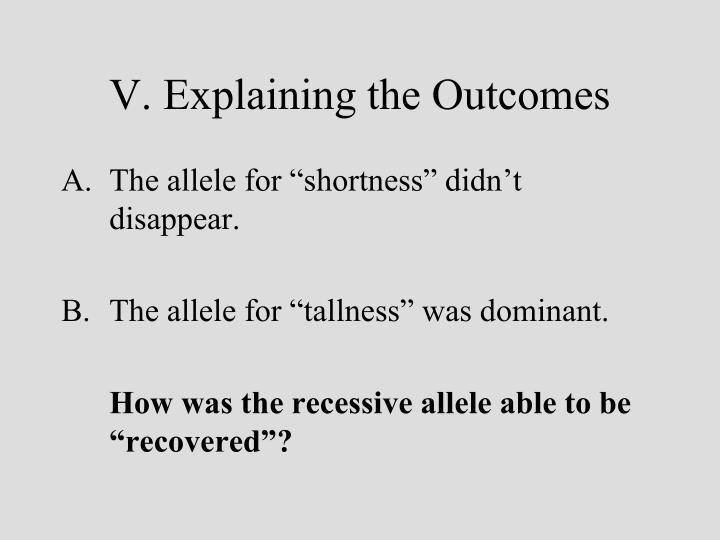 V. Explaining the Outcomes