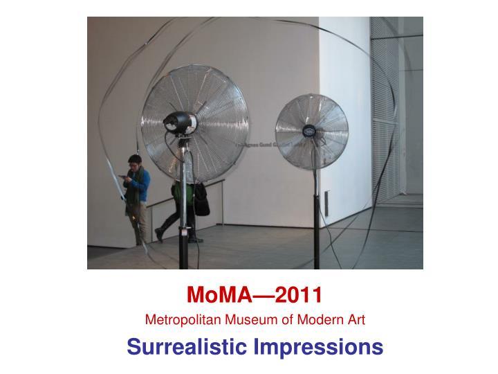 MoMA—2011