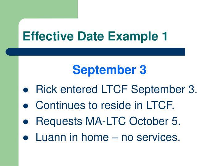 Effective Date Example 1