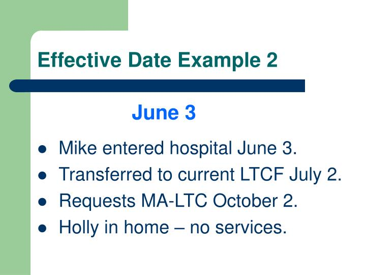 Effective Date Example 2