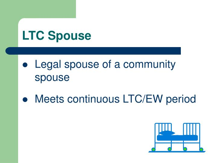 LTC Spouse