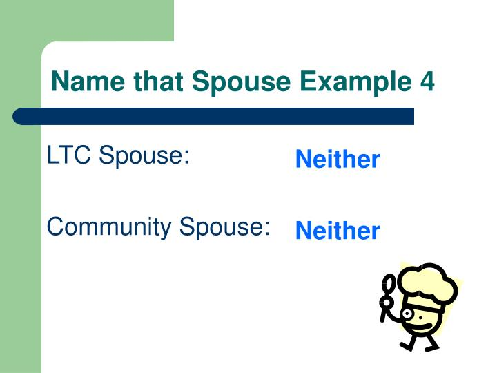 Name that Spouse Example 4