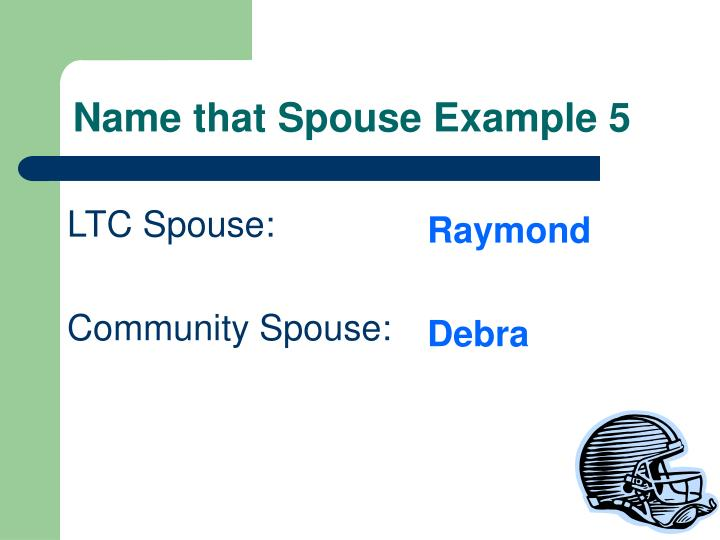 Name that Spouse Example 5