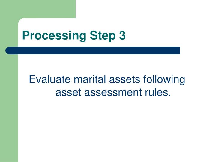Processing Step 3