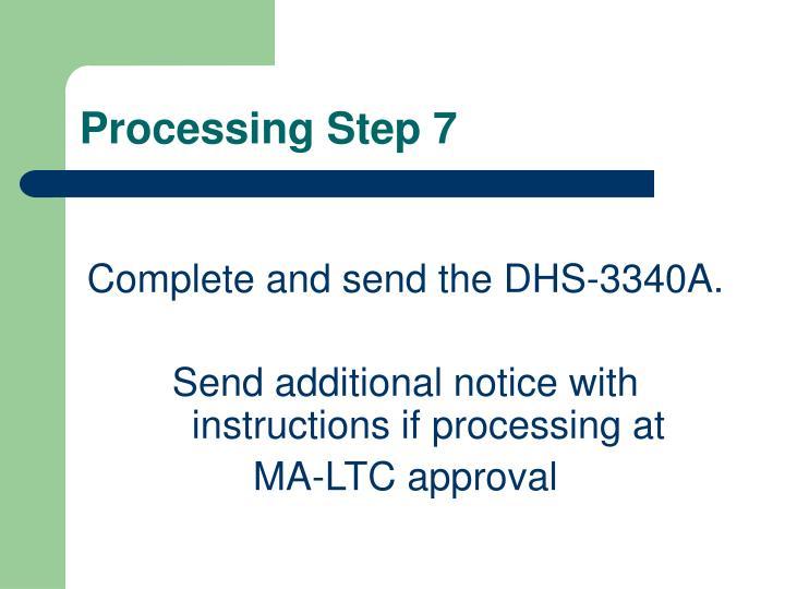 Processing Step 7