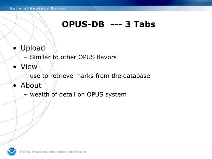 OPUS-DB  --- 3 Tabs