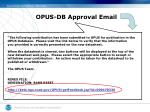 opus db approval email