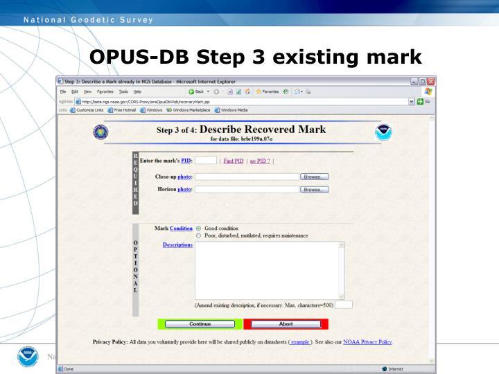 OPUS-DB Step 3 existing mark