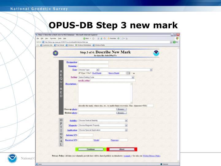 OPUS-DB Step 3 new mark