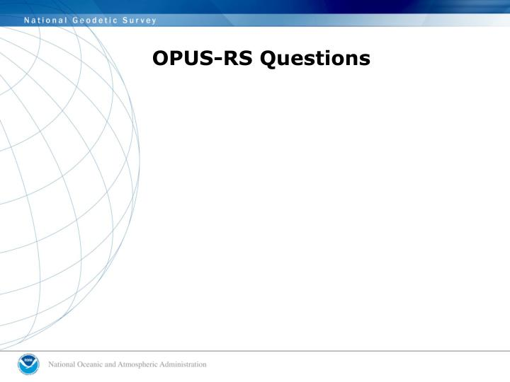 OPUS-RS Questions