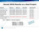 recent opus results on a real project8