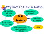 why does soil texture matter