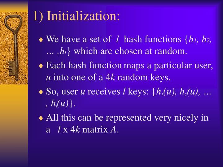 1) Initialization: