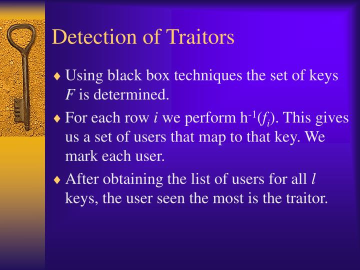 Detection of Traitors