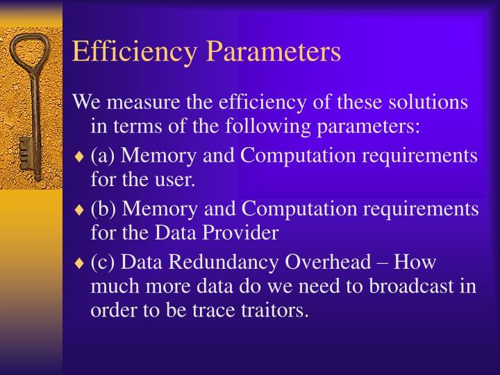 Efficiency Parameters