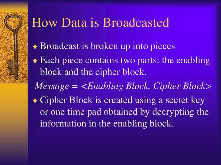 How Data is Broadcasted