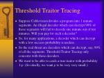 threshold traitor tracing1