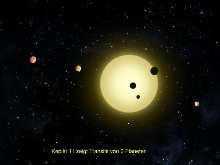 Kepler 11 zeigt Transits von 6 Planeten