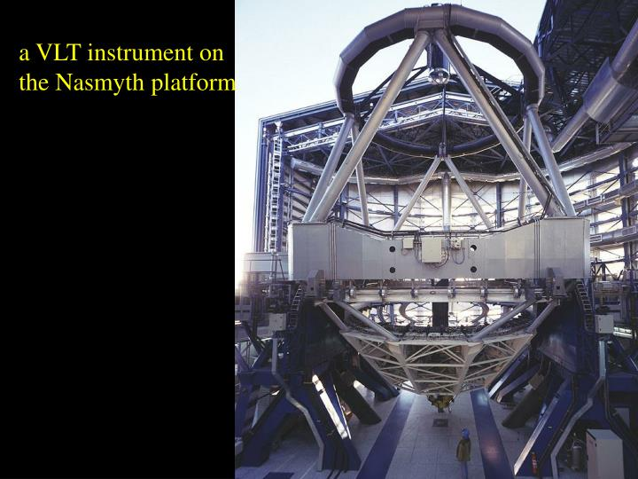 a VLT instrument on