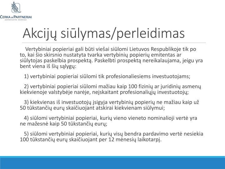 Akcijų siūlymas/perleidimas