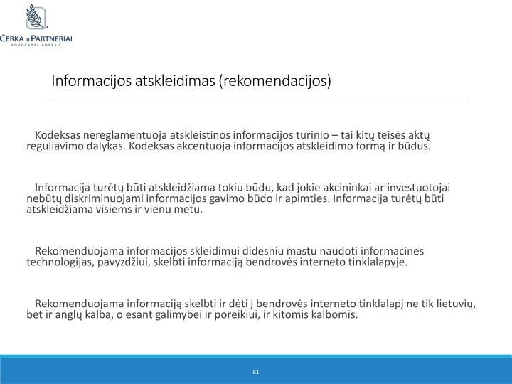 Informacijos atskleidimas (rekomendacijos)